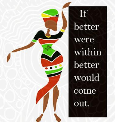 Queenly behavior African Proverb