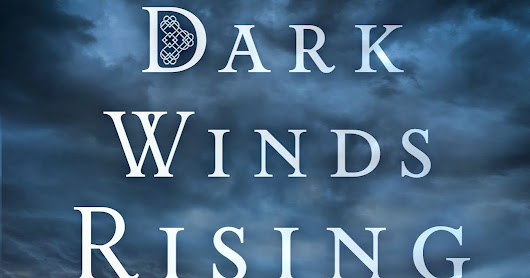 Guest Post for Dark Winds Rising