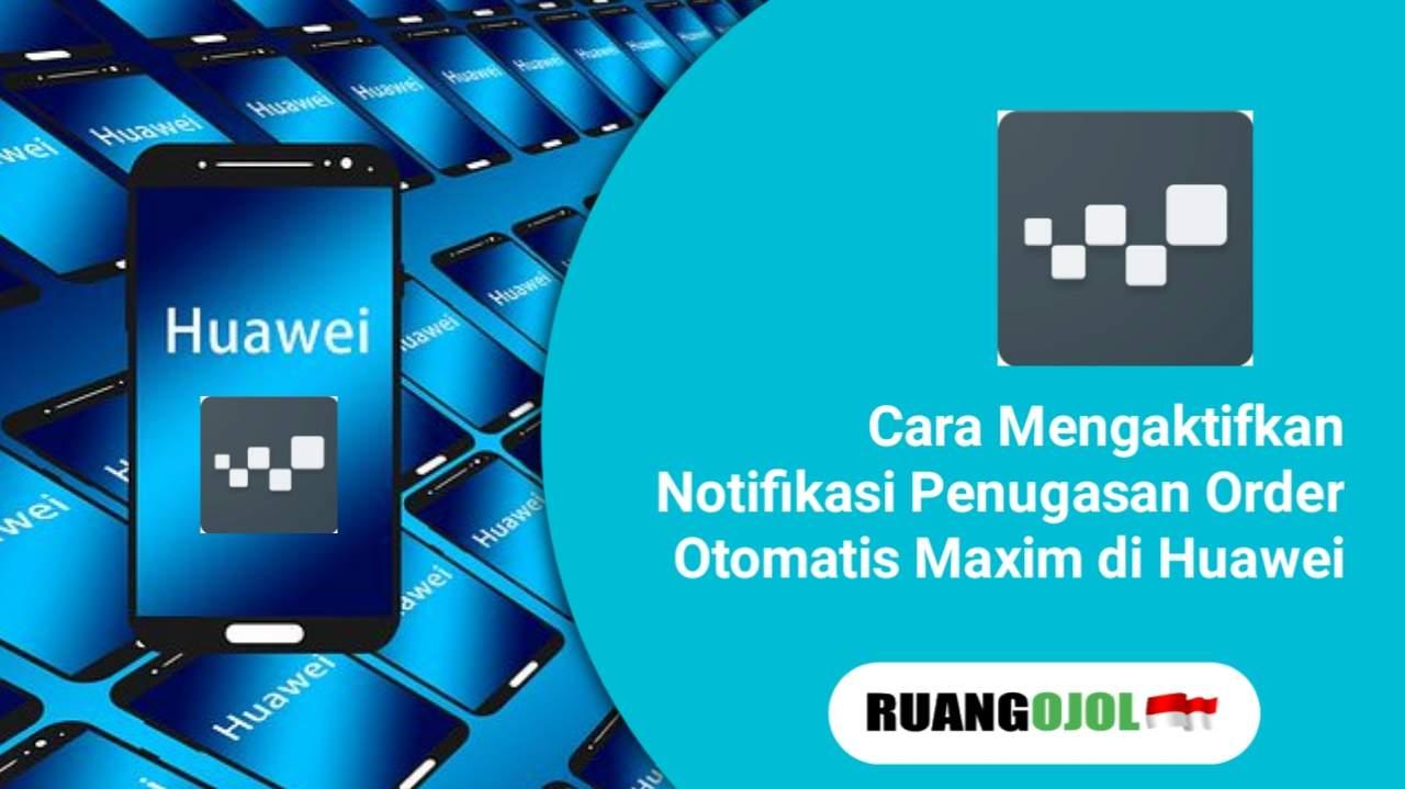 Maxim di Huawei