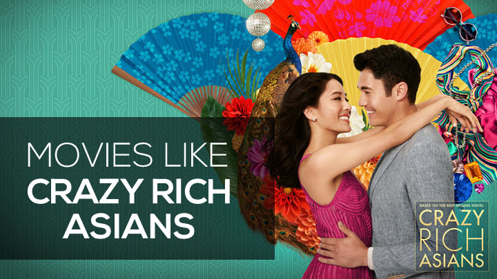 Movies Like Crazy Rich Asians, Wallpapers