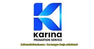 Lowongan Kerja SPG PT Karina Adhie Nugraha Sukabumi