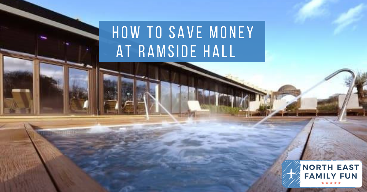 How to Save Money at Ramside Hall