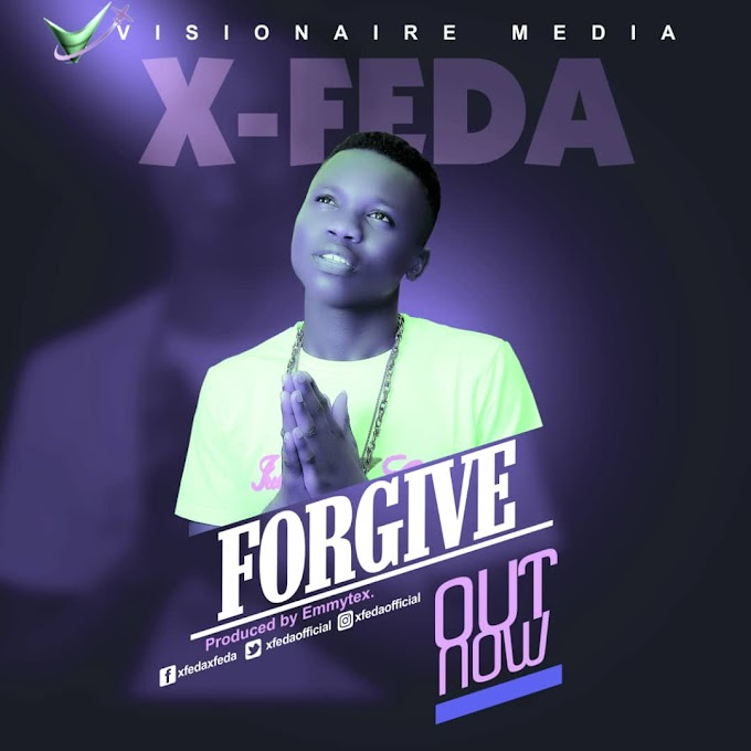 [Music] Forgive by X-Feda mp3