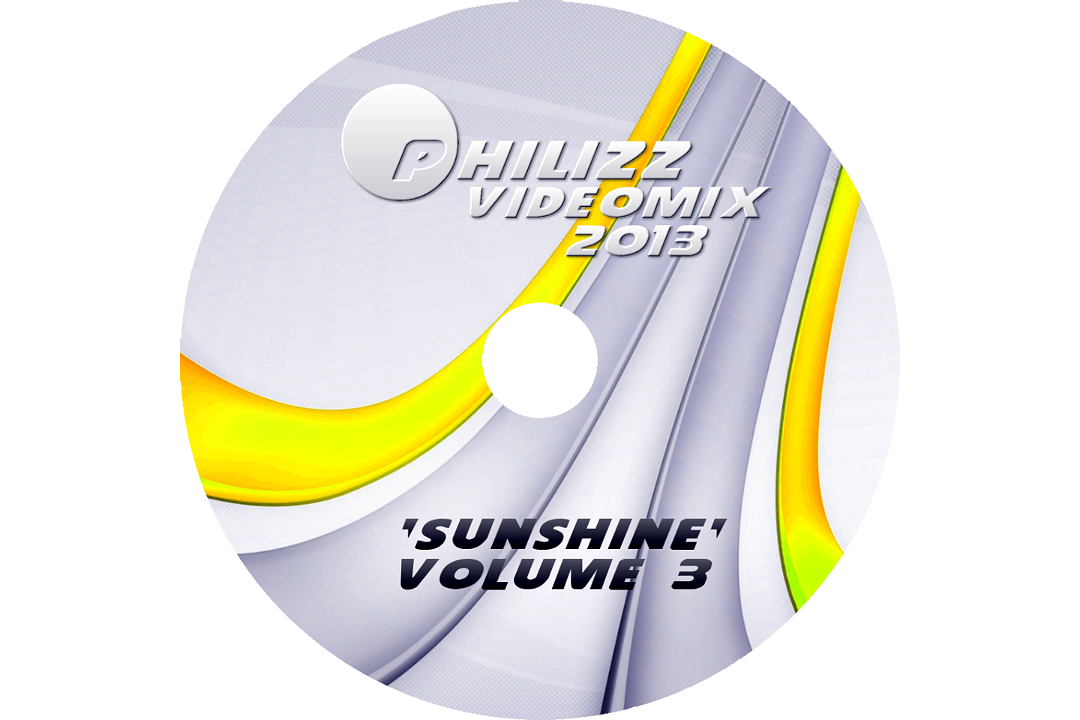 Philizz Videomix 2013 Volume 3 - SUNSHINE CD