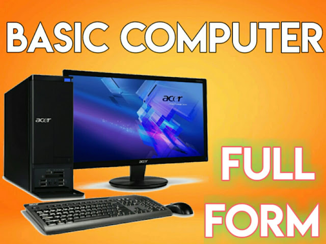 Basic Full Form in COMPUTER For 2020 - dealerrocks.com