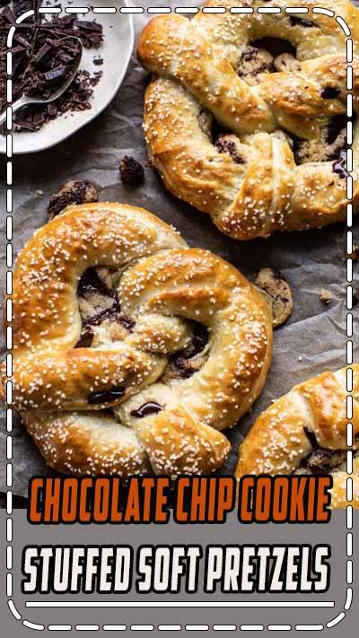 Chocolate Chip Cookie Stuffed Soft Pretzels | halfbakedharvest.com #pretzels #cookies #chocolatechipcookies #dessert #superbowl