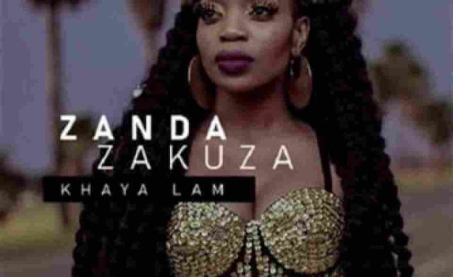 Zanda Zakuza ~ Khaya Lam ft. Master KG & Prince Benza [DOWNLOAD AUDIO MP3]