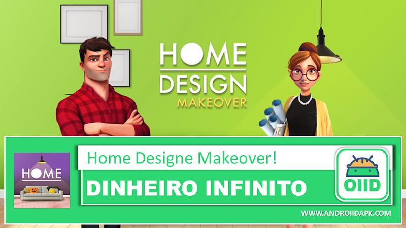 Home Design Makeover! v2.5.8.3g – APK MOD HACK – Dinheiro Infinito