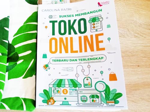 Buku Sukses Membangun Toko Online, Tinggal Pilih Caranya