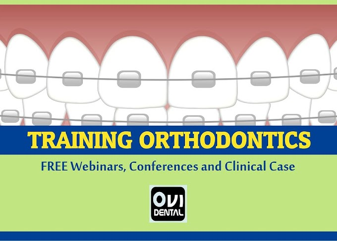 DENTAL TRAINING: Over 25 ORTHODONTICS videos including FREE Webinars, Conferences and Clinical Cases to share