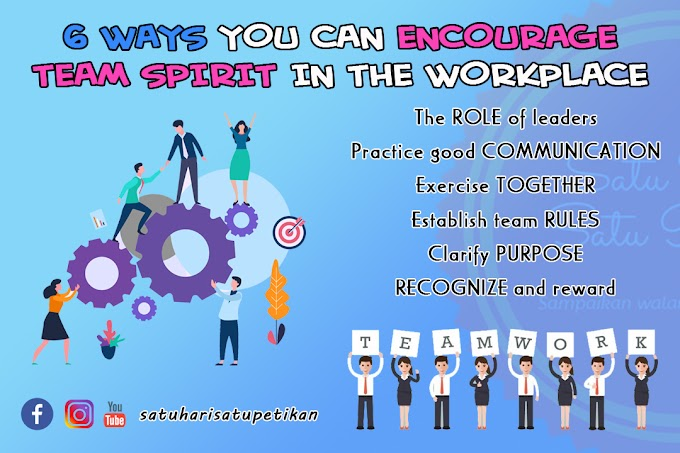 6 WAYS YOU CAN EONCOURAGE TEAM SPIRIT IN THE WORKPLACE