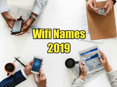 150+ Best Wifi Names 2019 and How to Secure your LAN?