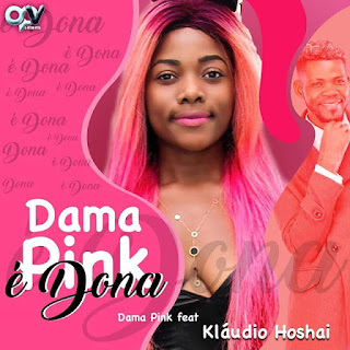 Dama Pink ft. Klaudio Hoshai - Dama Pink É Dona ( 2019 ) [DOWNLOAD]