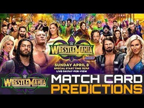 Wrestlemania 34 Match Card Predictions 2018