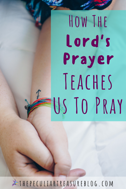 praying the Lord's prayer to draw closer to God