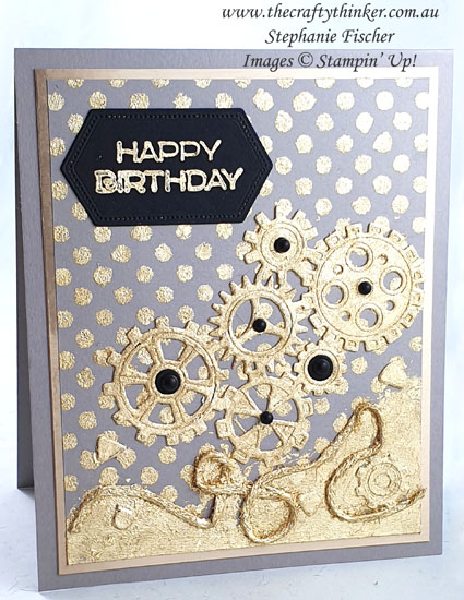 #thecraftythinker #stampinup #gildedleafing #gildedleafingadvancedtutorial #cardmaking #garagegears #masculinecard  , Gilded Leafing, Masks & Gilded Leafing, Adhesives and techniques Gilded Leafing, Stampin' Up Demonstrator, Stephanie Fischer, Sydney NSW