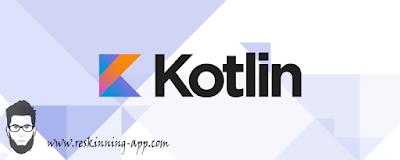 رسميا جوجل تعتمد على للغة البرمجة Kotlin لتطوير تطبيقات الاندرويد
