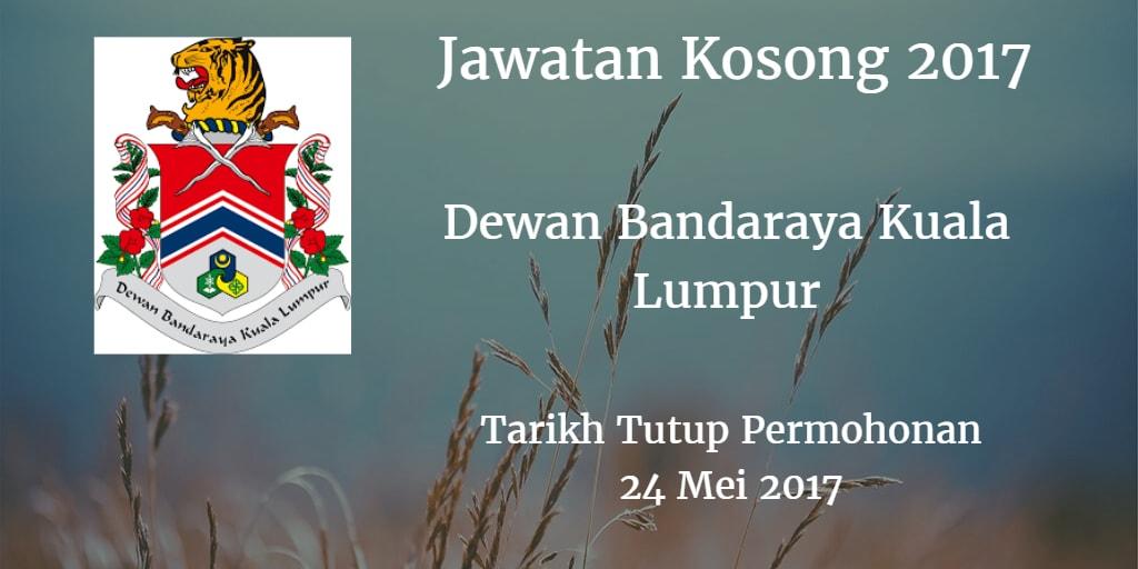 Jawatan Kosong DBKL 24 Mei 2017
