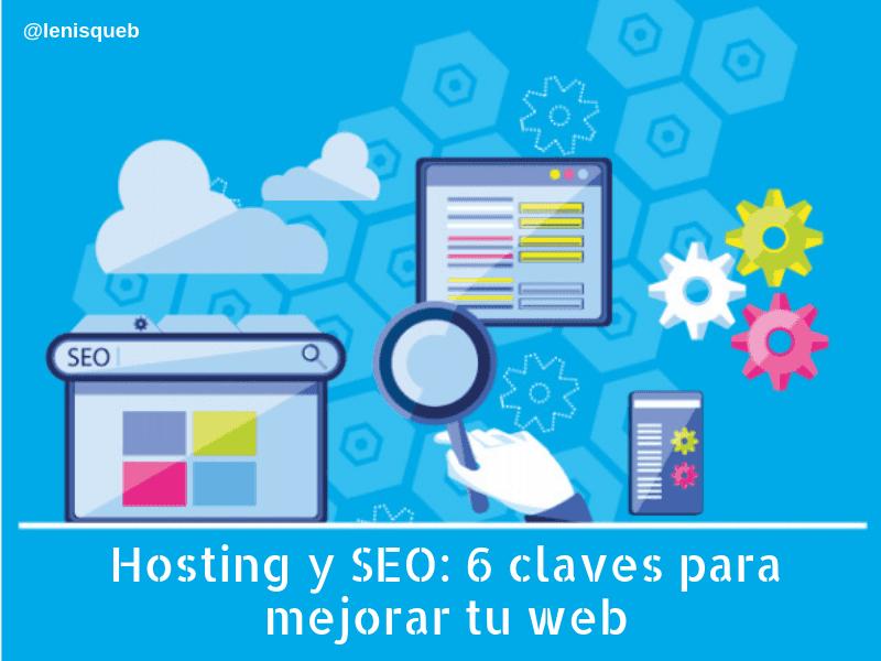 Hosting y Seo: Claves para mejorar tu web