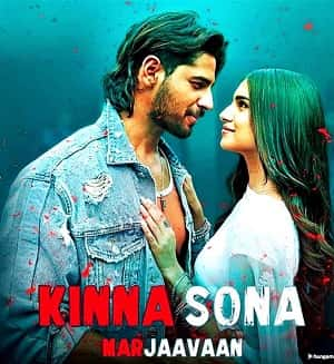 Kinna Sona Song Lyrics Marjaavaan