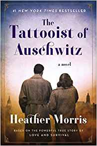 https://www.amazon.com/Tattooist-Auschwitz-Novel-Heather-Morris/dp/0062797158/ref=sr_1_2?crid=2YCI6CQWFXQSZ&keywords=the+tatooist+of+auschwitz+book&qid=1562087783&s=gateway&sprefix=the+tatooist+of%2Caps%2C269&sr=8-2