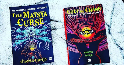 Enter into the World of Tantric - Anantya Tantrist Mystery - Cult of Chaos by Shweta Taneja - Book Review