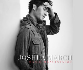 Masih Mencintaimu - Joshua March