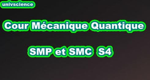 Cours Mécanique Quantique SMP-SMC S4 PDF