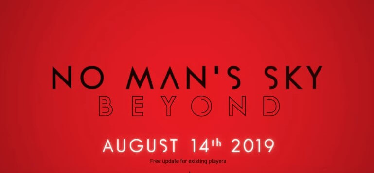 No Man's Sky New Major Update 'Beyond' Coming On August 14th