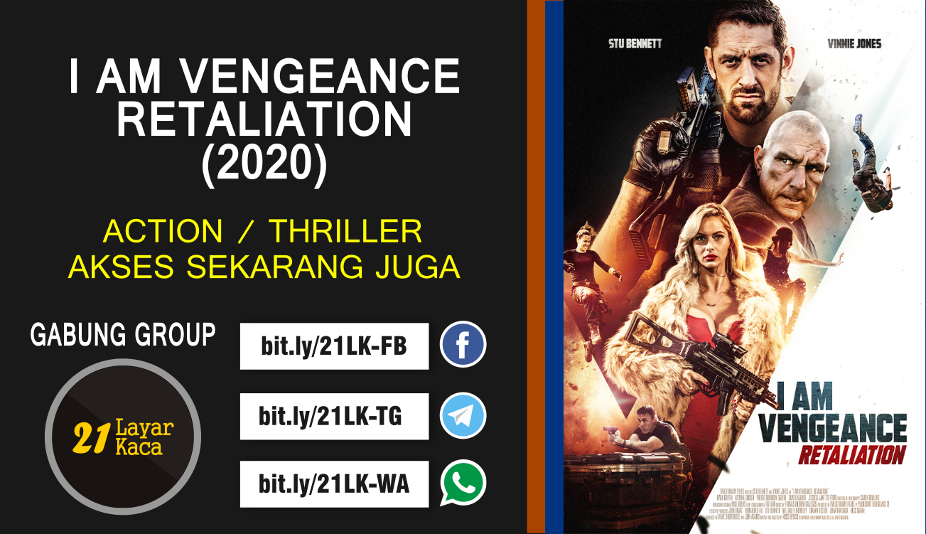 I AM VENGEANCE : RETALIATION (2020) - SUB INDO - 21 ...