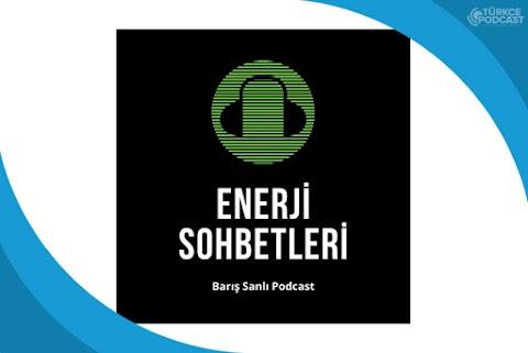 Enerji Sohbetleri Podcast