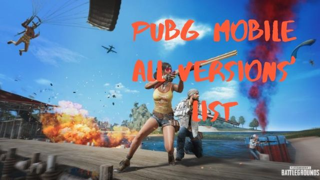 PUBG Mobile All Versions List