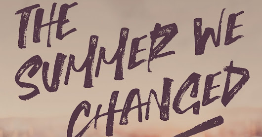 The Summer We Changed Review!