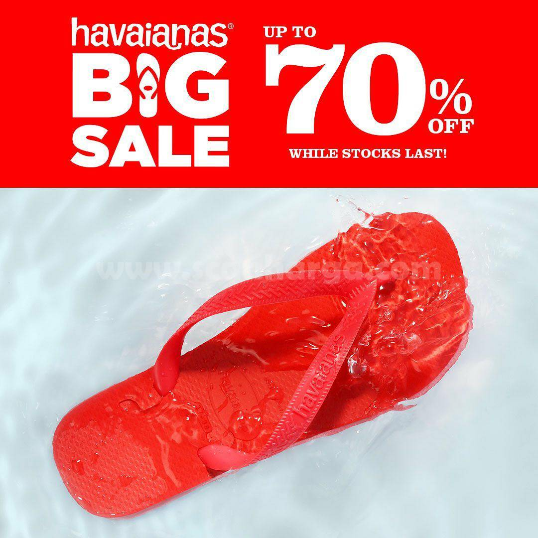 Promo Havaianas Special Promo BIG SALE Disc Up To 70% Off