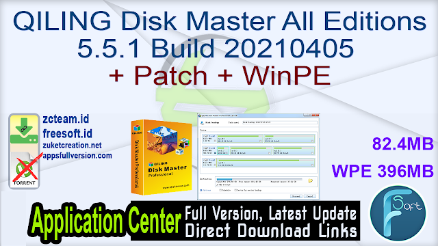QILING Disk Master All Editoins 5.5.1 Build 20210405 + Patch + WinPE