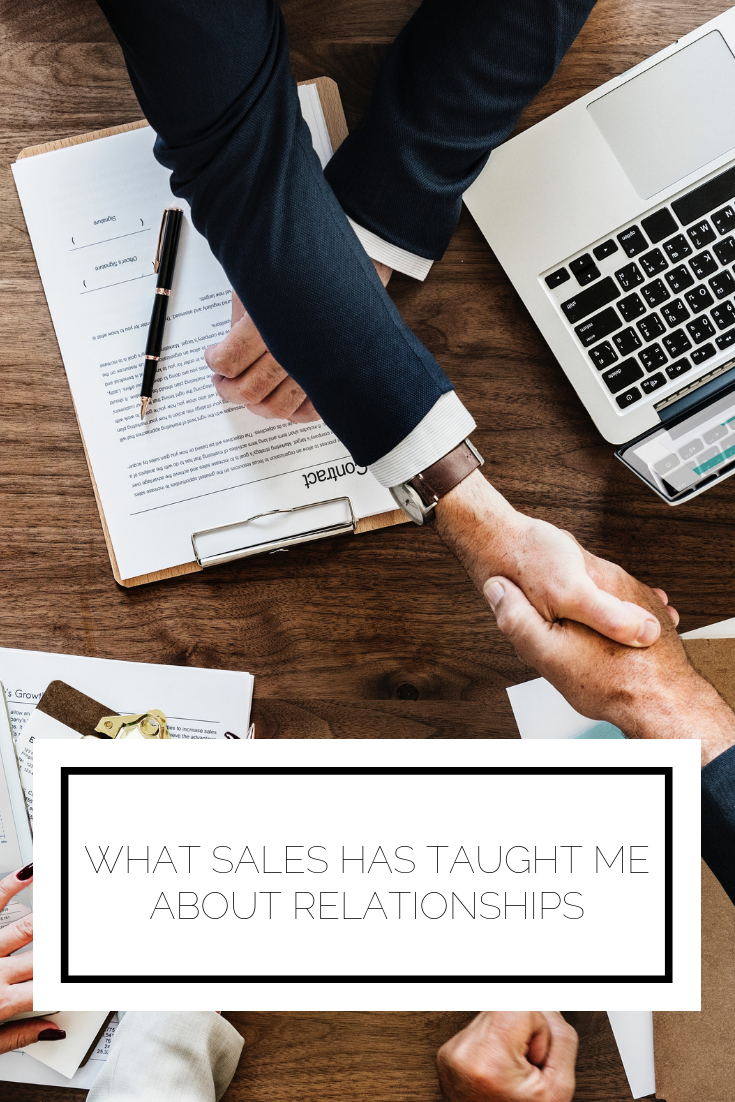Click to read now or pin to save for later! Sales is an awesome career that will teach you lessons for your professional and personal life alike. Here are some key ways sales can teach you to improve your relationships