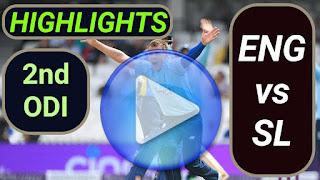 ENG vs SL 2nd ODI 2021