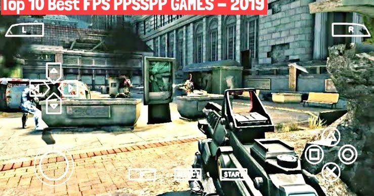Top 10 First Person Shooting Fps Ppsspp Games 2019
