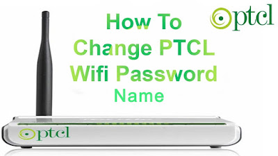 How to Change Ptcl Wifi Router Password & Name