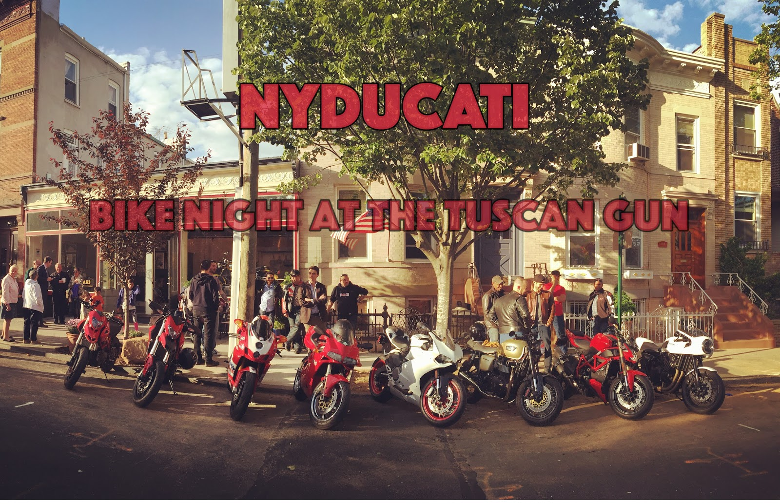 NYDUCATI: Bike Night at The Tuscan Gun in Brooklyn