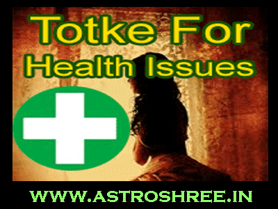 all about Rog nivaran totke in medical astrology by astrologer