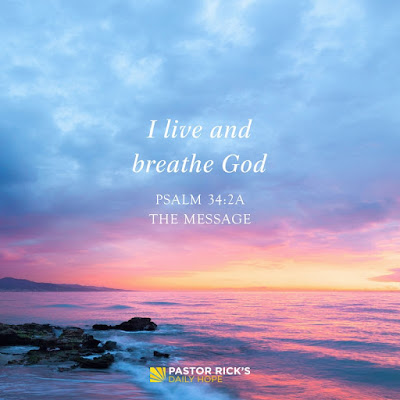 Let God Breathe New Life into Your Healthy Efforts by Rick Warren
