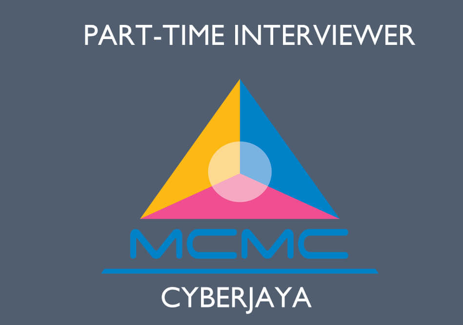 MCMC Part-Time Interviewer 2017 Vacancies Cyberjaya