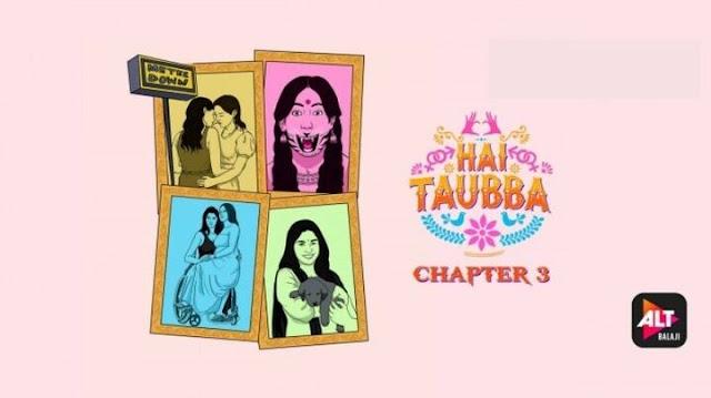 Hai Taubba Chapter 3 Poster, Thumbnail, Altbalaji