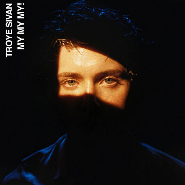 troye sivan my my my free download