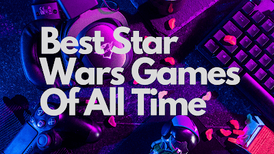 Best Star Wars Games Of All Time
