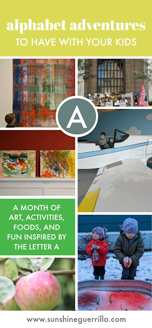 Alphabet Adventures- Food, Fun, and Experiences Inspired by the Letter A