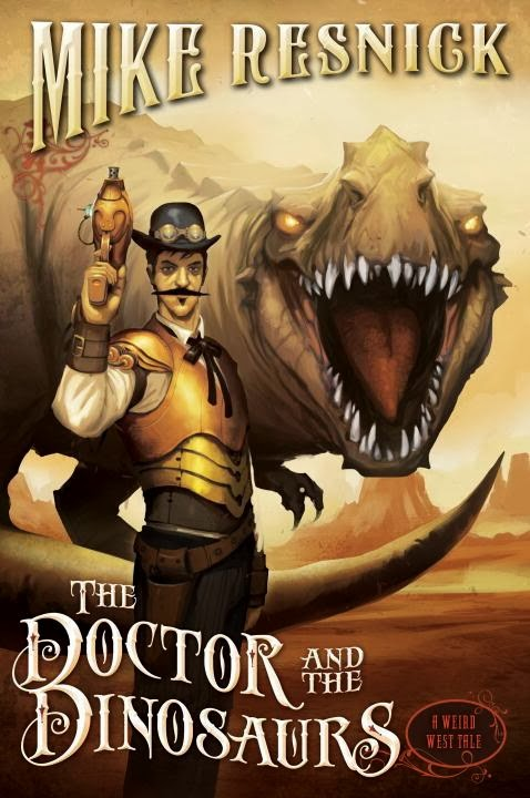 Review: The Doctor and the Dinosuars (A Weird West Tale 4) by Mike Resnick