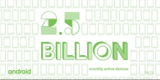 2.5 billion Users on Android