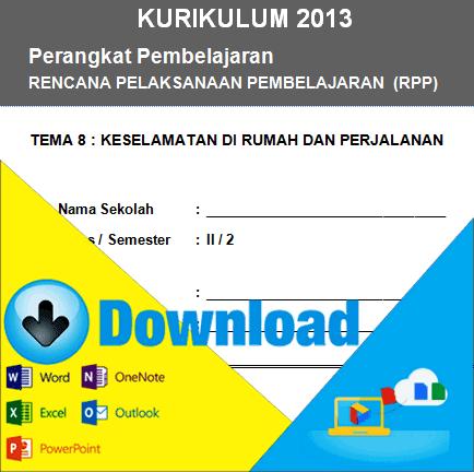 Download Rpp Kurikulum 2013 Kelas 2 Sd Tema Keselamatan Dirumah Dan Perjalanan Semester 2 File